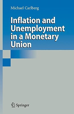 Inflation & Unemployment in a Monetary Union