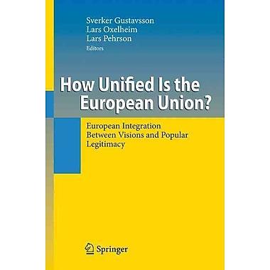 European Integration Between Visions and Popular Legitimacy