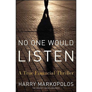 No One Would Listen Harry Markopolos Hardcover