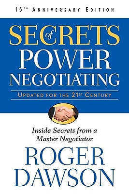 Secrets of Power Negotiating, 15th Anniversary Edition