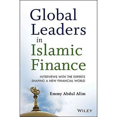 Global Leaders in Islamic Finance: Industry Milestones and Reflections