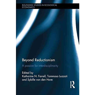 Beyond Reductionism: A Passion for Interdisciplinarity