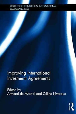 Improving International Investment Agreements
