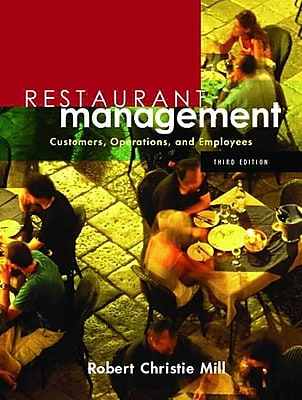 Restaurant Management: Customers, Operations, and Employees (3rd Edition)