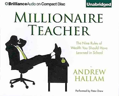 Millionaire Teacher: The Nine Rules of Wealth You Should Have Learned in School (AC)