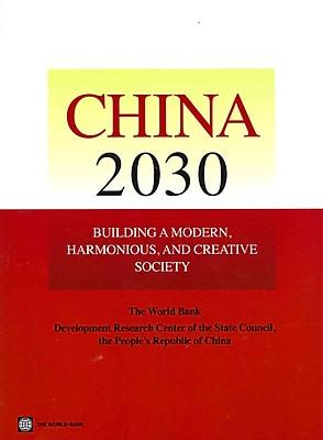 China 2030: Building a Modern, Harmonious, and Creative Society