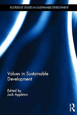 Values in Sustainable Development (Routledge Studies in Sustainable Development)