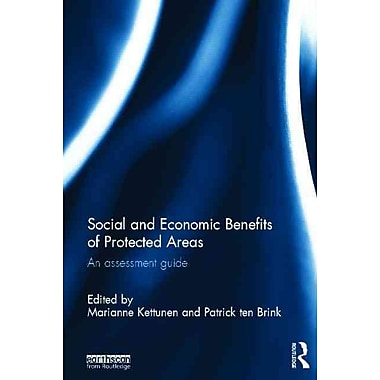 Social and Economic Benefits of Protected Areas: An Assessment Guide