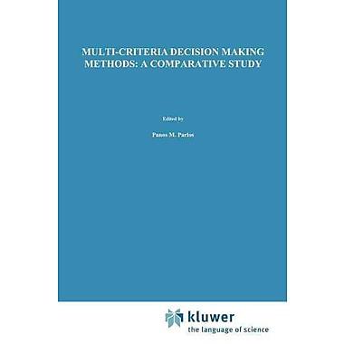 Multi-criteria Decision Making Methods: A Comparative Study (Applied Optimization)