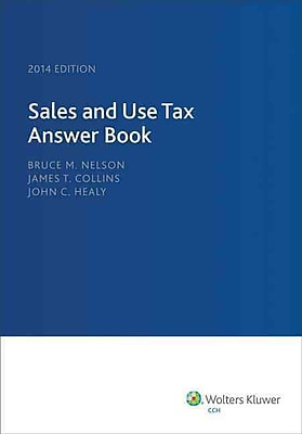 Sales and Use Tax Answer Book (2014)