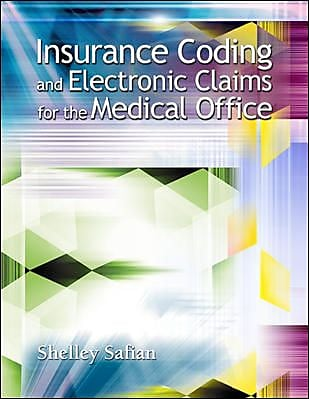 Insurance Coding and Electronic Claims for the Medical Office
