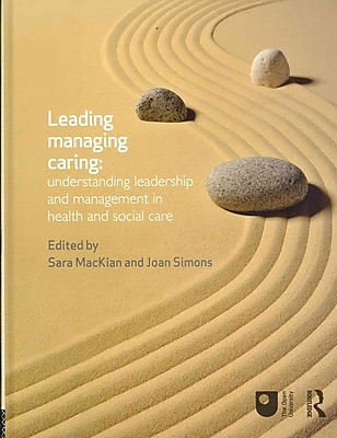 Understanding Leadership and Management in Health and Social Care
