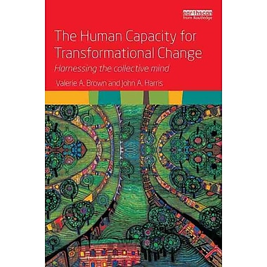 The Human Capacity for Transformational Change