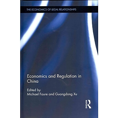 Economics and Regulation in China