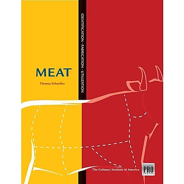 Kitchen Pro Series: Guide to Meat Identification, Fabrication and Utilization