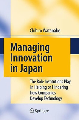 The Role Institutions Play in Helping or Hindering how Companies Develop Technology