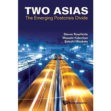 Two Asias: The Emerging Postcrisis Divide