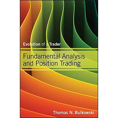 Fundamental Analysis and Position Trading: Evolution of a Trader