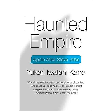 Haunted Empire: Apple After Steve Jobs
