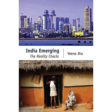 India Emerging: The Reality Checks