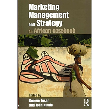 Marketing Management and Strategy: An African Casebook