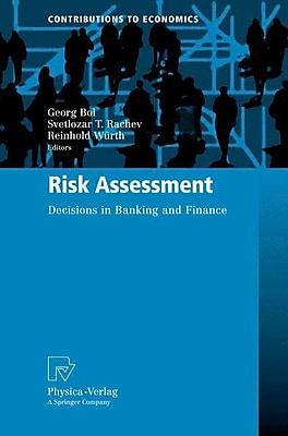 Risk Assessment: Decisions in Banking and Finance (Contributions to Economics)
