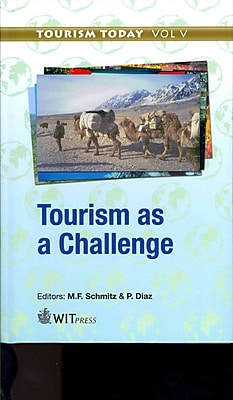 Tourism As a Challenge (Tourism Today)