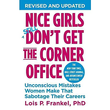 Nice Girls Don't Get the Corner Office(Paperback)