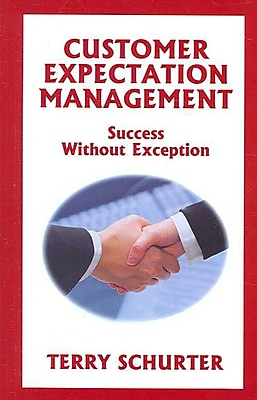 Customer Expectation Management: Success Without Exception