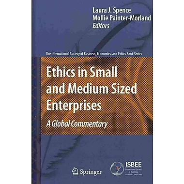 Ethics in Small and Medium Sized Enterprises: A Global Commentary