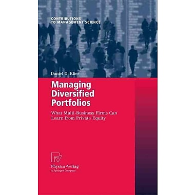 Managing Diversified Portfolios: What Multi-Business Firms Can Learn from Private Equity
