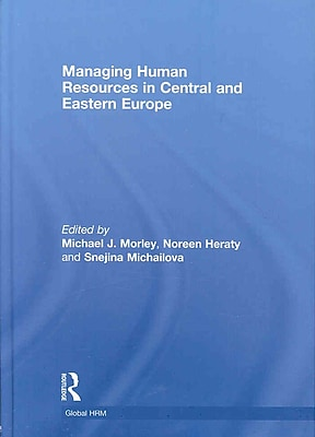 Managing Human Resources in Central and Eastern Europe (Global HRM)