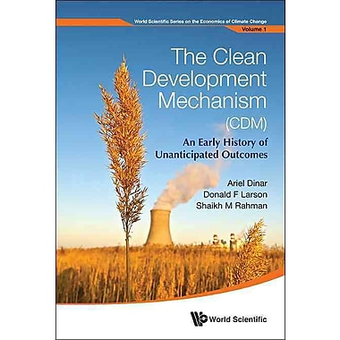 The Clean Development Mechanism (CDM)