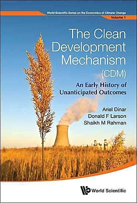 The Clean Development Mechanism (CDM)