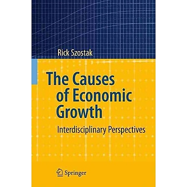 The Causes of Economic Growth: Interdisciplinary Perspectives