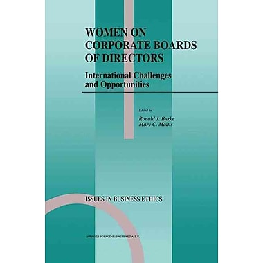 Women on Corporate Boards of Directors: International Challenges and Opportunities