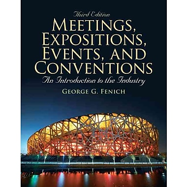 Meetings, Expositions, Events & Conventions: An Introduction to the Industry, Used Book