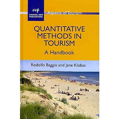 Quantitative Methods in Tourism: A Handbook (Aspects of Tourism)