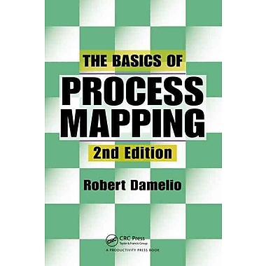 The Basics of Process Mapping, 2nd Edition