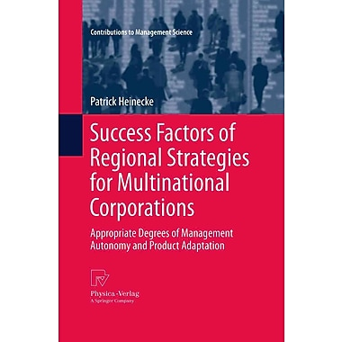 Success Factors of Regional Strategies for Multinational Corporations