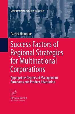 Success Factors of Regional Strategies for Multinational Corporations