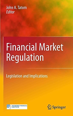 Financial Market Regulation: Legislation and Implications