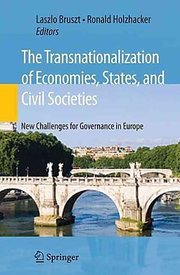 The Transnationalization of Economies, States, and Civil Societies: New Challenges for Governance in Europe