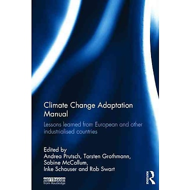 Climate Change Adaptation Manual: Lessons learned from European and other industrialized countries