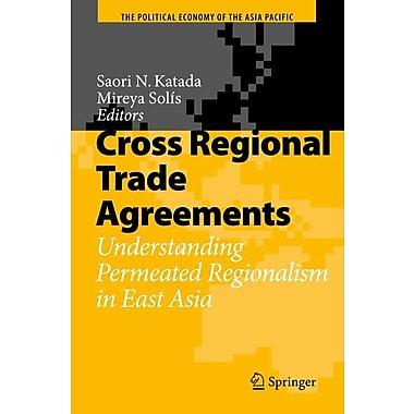 Cross Regional Trade Agreements