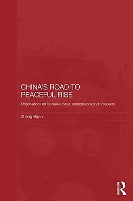China's Road to Peaceful Rise