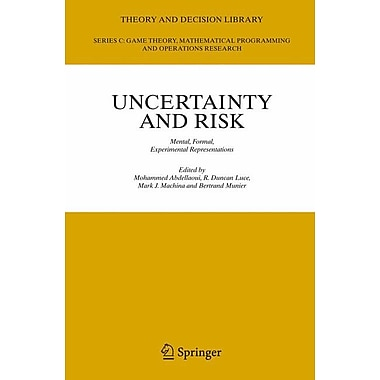 Uncertainty and Risk: Mental, Formal, Experimental Representations
