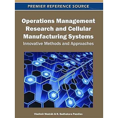 Operations Management Research and Cellular Manufacturing Systems