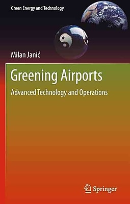 Greening Airports: Advanced Technology and Operations