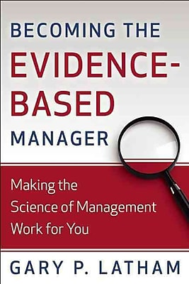 Becoming the Evidence-Based Manager